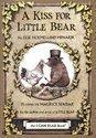 A Kiss for Little Bear (2009)