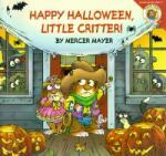 Little Critter: Happy Halloween, Little Critter! (2009)