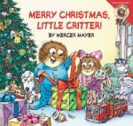 Little Critter: Merry Christmas, Little Critter! (2010)