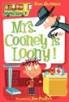 Mrs. Cooney Is Loony! (2006)