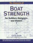 The Elements of Boat Strength: For Builders, Designers, and Owners (2010)