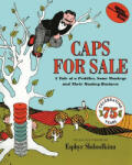 Caps for Sale: A Tale of a Peddler, Some Monkeys and Their Monkey Business (2010)