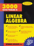 3, 000 Solved Problems in Linear Algebra (2010)