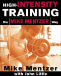 High-Intensity Training the Mike Mentzer Way (2012)