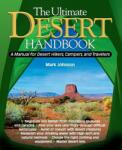 The Ultimate Desert Handbook: A Manual for Desert Hikers, Campers and Travelers (2004)