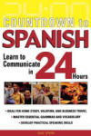 Countdown to Spanish: Learn to Communicate in 24 Hours (2009)
