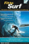 Fit to Surf: The Surfer's Guide to Strength and Conditioning (2007)