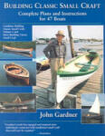 Building Classic Small Craft: Complete Plans and Instructions for 47 Boats (2009)
