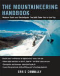 The Mountaineering Handbook: Modern Tools and Techniques That Will Take You to the Top (2001)