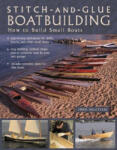 Stitch-and-Glue Boatbuilding: How to Build Kayaks and Other Small Boats (2007)