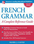French Grammar: A Complete Reference Guide (2012)