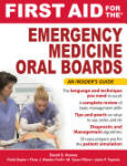 First Aid for the Emergency Medicine Oral Boards (2011)