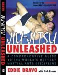 Jiu-Jitsu Unleashed: A Comprehensive Guide to the World's Hottest Martial Arts Discipline (2010)