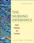 The Nursing Experience: Trends, Challenges, and Transitions, Fifth Edition (2001)
