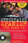 Streetwise Spanish (Book + 1CD): Speak and Understand Colloquial Spanish (2001)