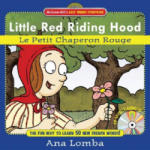 Easy French Storybook: Little Red Riding Hood (Book + Audio CD): Le Petit Chaperon Rouge (2003)