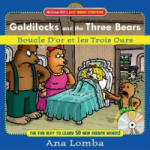 Easy French Storybook: Goldilocks and the Three Bears(Book + Audio CD): Boucle D'or et les Trois Ours (2003)