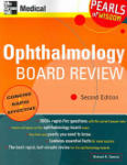 Ophthalmology Board Review: Pearls of Wisdom, Second Edition: Pearls of Wisdom, Second Edition (2010)