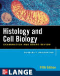 Histology & Cell Biology: Examination & Board Review (2005)
