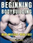 Beginning Bodybuilding: Real Muscle/Real Fast (2001)