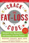 Crack the Fat-Loss Code: Outsmart Your Metabolism and Conquer the Diet Plateau (2003)
