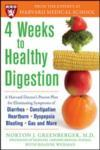 4 Weeks to Healthy Digestion: A Harvard Doctor's Proven Plan for Reducing Symptoms of Diarrhea, Constipation, Heartburn, and More (2005)