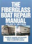 The Fiberglass Boat Repair Manual (2001)