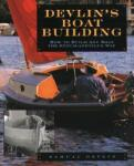 Devlin's Boatbuilding: How to Build Any Boat the Stitch-and-Glue Way (2011)