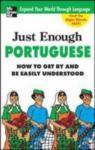 Just Enough Portuguese (2005)