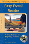 Easy French Reader w/CD-ROM: A Three-Part Text for Beginning Students (2012)