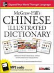 McGraw-Hill's Chinese Illustrated Dictionary: 1, 500 Essential Words in Chinese Script and Pinyin lay the foundation of your language learning (2004)