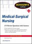 Schaum's Outline of Medical-Surgical Nursing (2011)