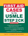 First Aid Cases for the USMLE Step 2 CK (2012)