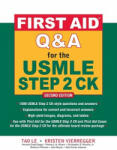 First Aid Q&A for the USMLE Step 2 CK, Second Edition (2012)