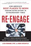Re-Engage: How America's Best Places to Work Inspire Extra Effort Through Extraordinary Times (2003)