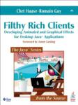 Filthy Rich Clients: Developing Animated and Graphical Effects for Desktop Java Applications (2008)