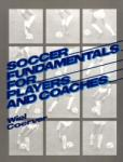 Soccer Fundamentals for Players and Coaches (2012)