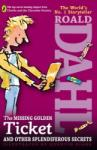 The Missing Golden Ticket and Other Splendiferous Secrets (2009)