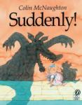 Suddenly! : A Preston Pig Story (2004)