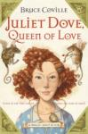 Juliet Dove, Queen of Love (2005)