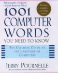 1001 Computer Words You Need to Know (2004)