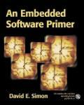An Embedded Software Primer (2008)