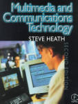 Multimedia and Communications Technology (ISBN: 9780240515298)