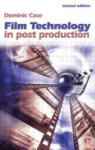 Film Technology in Post Production (ISBN: 9780240516509)