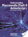 Understanding Macromedia Flash 8 ActionScript 2 (ISBN: 9780240519913)