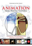 Animation from Pencils to Pixels (ISBN: 9780240806709)