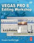 Vegas Pro 8 Editing Workshop (ISBN: 9780240810461)