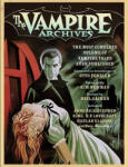 The Vampire Archives: The Most Complete Volume of Vampire Tales Ever Published (2009)