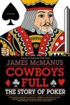 Cowboys Full: The Story of Poker (2009)