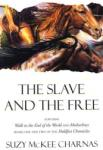 The Slave and the Free: 'Walk to the End of the World' and 'Motherlines (2006)